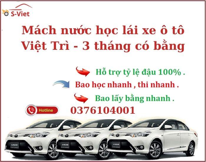 Học Bằng Lái Xe ô tô Việt Trì – Vào Hồ Sơ Ngay - Có Bằng Sau 3 Tháng