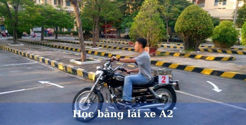 Học bằng lái xe máy A2 trọn gói tại Hà Nội