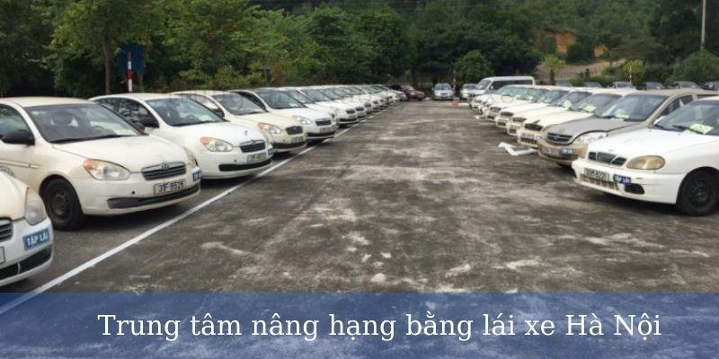 Trung tâm nâng hạng bằng lái xe Hà Nội