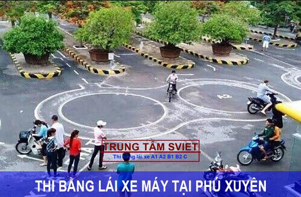 Thi bằng lái xe máy tại Phú Xuyên