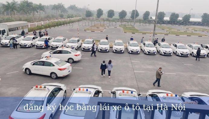 đăng ký học bằng lái xe ô tô tại Hà Nội